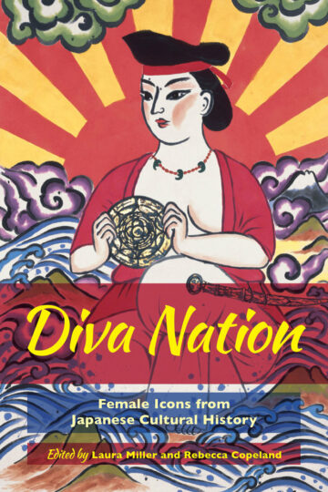 Diva Nation: Female Icons from Japanese Cultural History