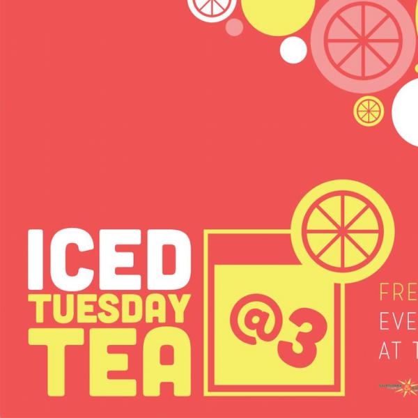 Iced Tuesday Tea @ Three