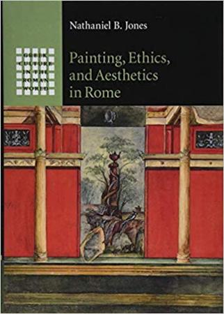 Painting, Ethics, and Aesthetics in Rome