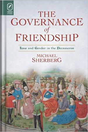 The Governance of Friendship: Law and Gender in the Decameron