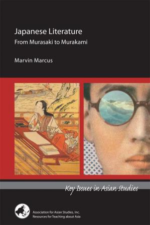 Japanese Literature: From Murasaki to Murakami
