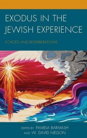 Exodus in the Jewish Experience: Echoes and Reverberations