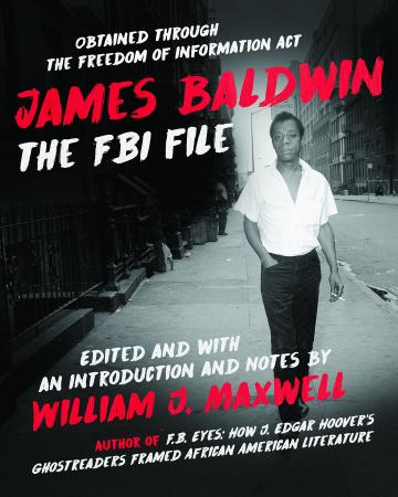 James Baldwin: The FBI File