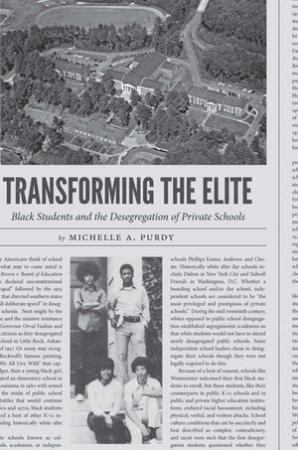Transforming the Elite: Black Students and the Desegregation of Private Schools