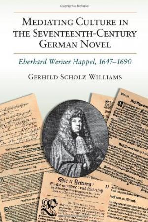 Mediating Culture in the Seventeenth-Century German Novel